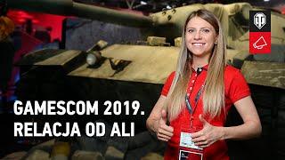 gamescom 2019: relacja od Ali [World of Tanks Polska]