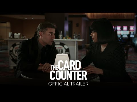 THE CARD COUNTER - Official Trailer [HD] - Only In Theaters September 10