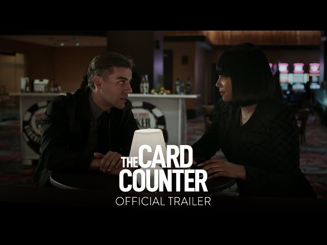 THE CARD COUNTER - Official Trailer - Only In Theaters September 10