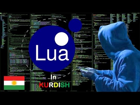 LUA Tutorial for Beginners [KURDISH]