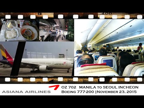 Asiana Airlines OZ 702 from Manila to Seoul Incheon on Boeing 777 200