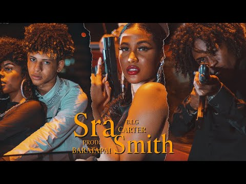 B.I.G Carter – Sra Smith
