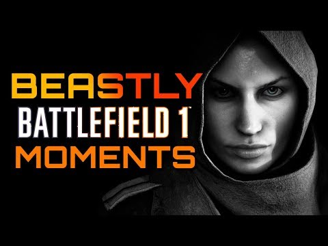 Battlefield 1: Beastly Moments in Multiplayer (PS4 PRO Gameplay)