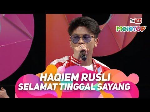 Haqiem Rusli - Selamat Tinggal Sayang | Persembahan Live MeleTOP | Nabil & Neelofa