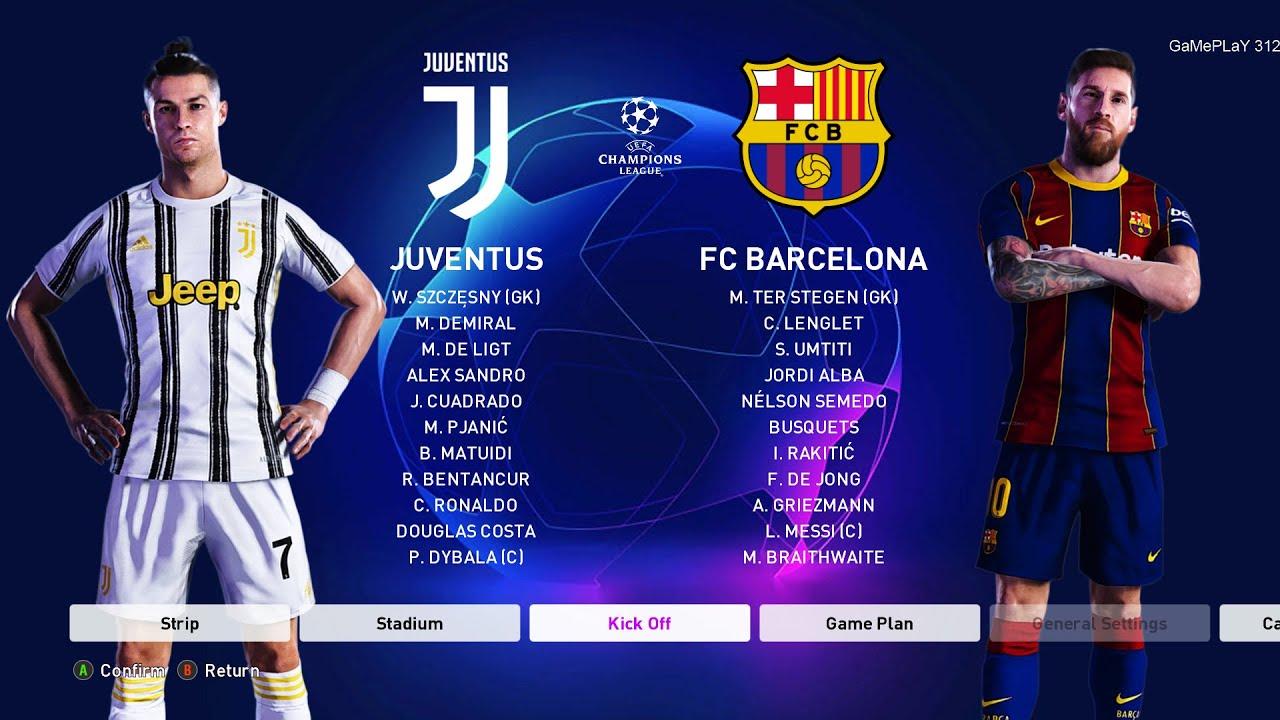 Pes 2020 Juventus Vs Barcelona Uefa Champions League Ucl New Kits 20 21 Season Youtube