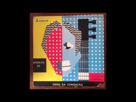 Luiz Bonfá &  Roberto Paiva &  Antonio Carlos Jobim  -Orfeu Da Conceicao (1956) Full Album