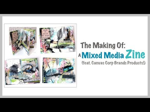 The Making Of: A Mixed Media Zine ~ feat. Canvas Corp Brands products