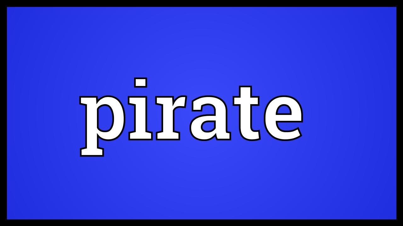 Pirate Meaning
