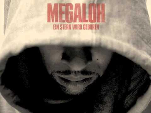 MEGALOH - Ein Stern Wird Geboren