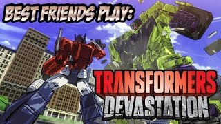 Super Best Friends Play - Transformers Devastation