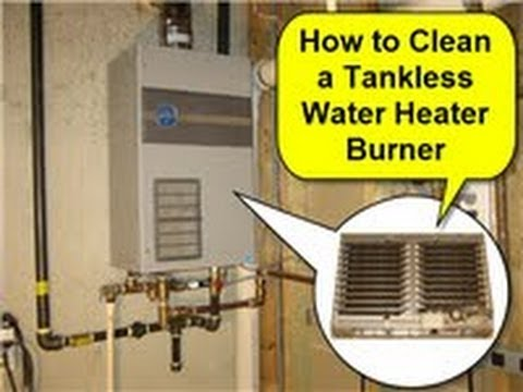 Clean A Tankless Water Heater Burner