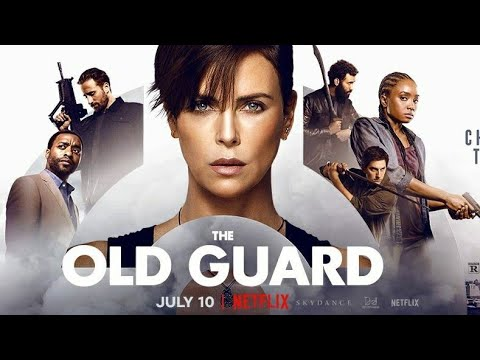 The Old Guard Trailer #1 2020  Best Action Movie