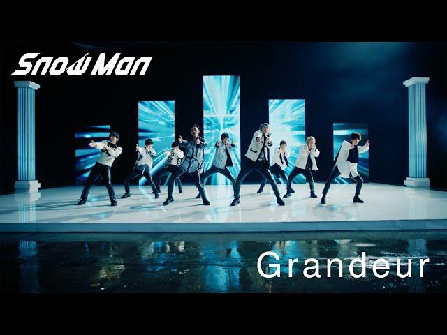 Snow Man「Grandeur」MV(YouTube ver.)
