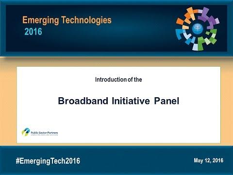 ET2016 Broadband Initiative - Panel Discussion