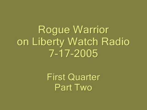 Liberty Watch Radio, Richard Marcinko, 7-17-05  2nd Quarter, Part B