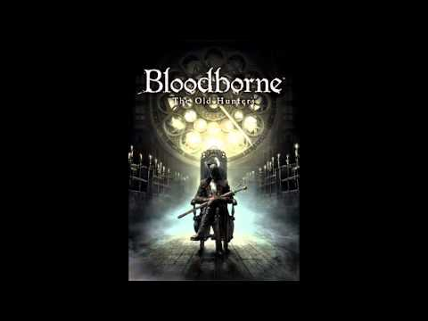 Bloodborne DLC OST - Ludwig, the Holy Blade