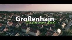 Großenhain - Du bist meine Stadt. (4K)