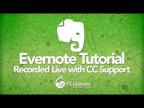 Evernote Tutorial (Recorded Live with CC Support)