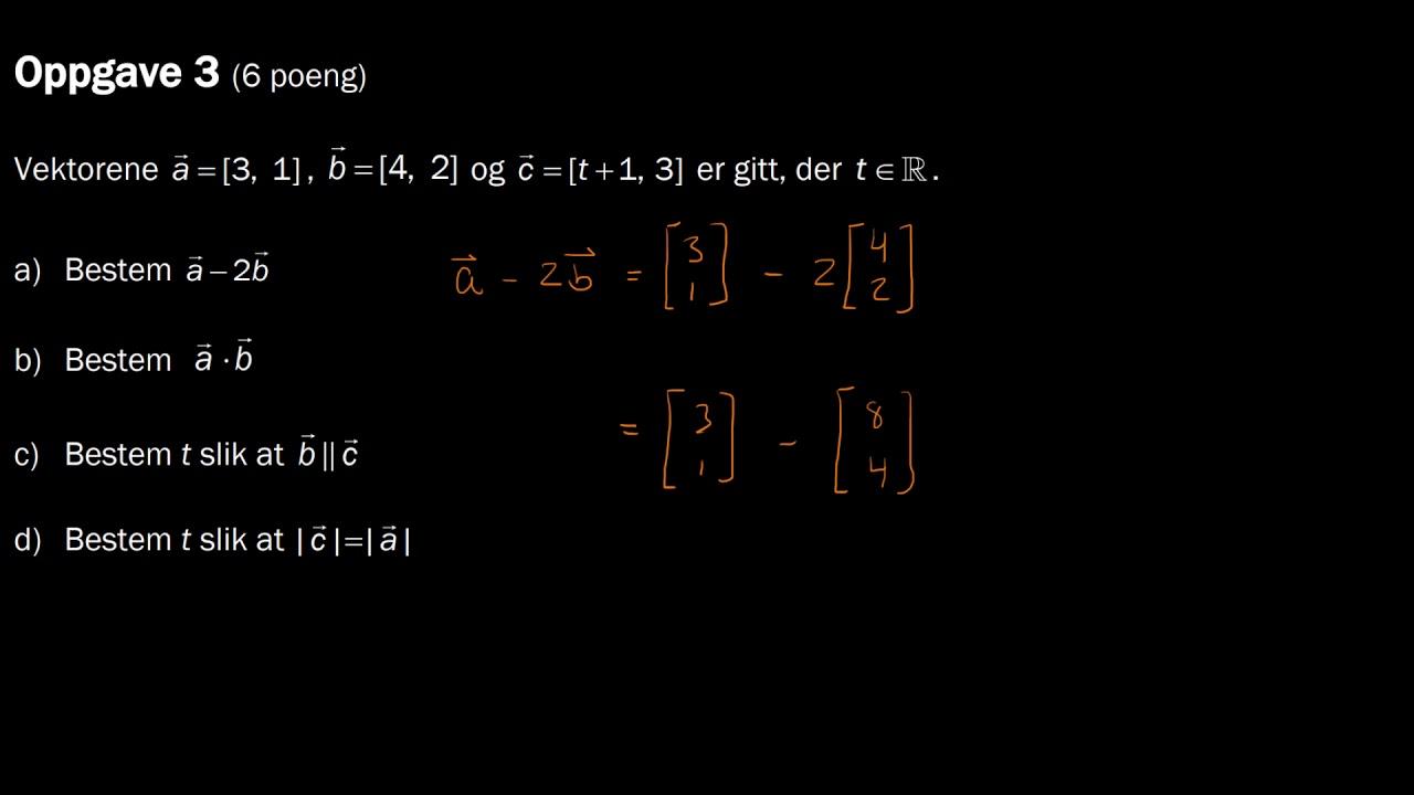 1.3a - Vektorregning (Del 1, R1 Eksamen, Høst 2017)