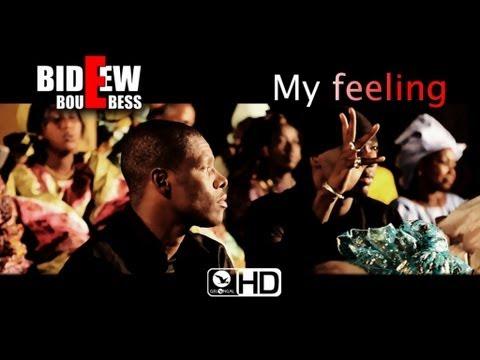 Bideew Bou Bess - My Feeling - Clip Officiel