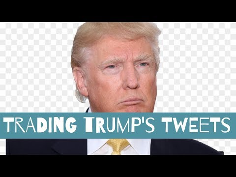 How To Trade Donald Trump's Tweets 🤩