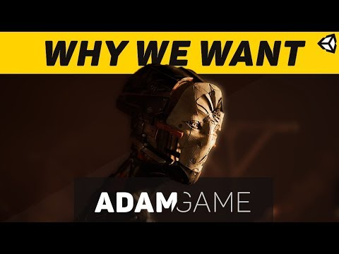 ADAM GAME: Why we WANT it!