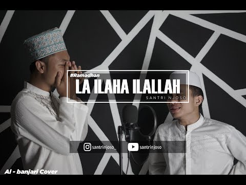 La Ilaha Illallah - (Mishary Rashid) - Santri Njoso Al Banjari Cover Ramadhan 2019 Ft. Al Asyrof
