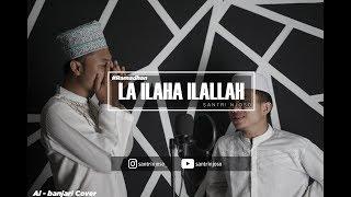 La Ilaha Illallah - (Mishary Rashid) - Al Banjari Cover ft. Al Asyrof