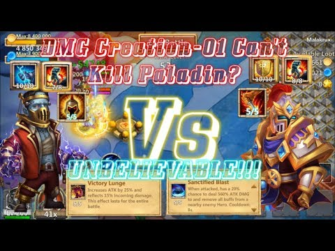 UNBELIEVABLE: DMG Creation-01 CAN'T KILL PALADIN!!! Castle Clash