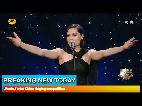 Breaking News - Jessie J wins China singing competition