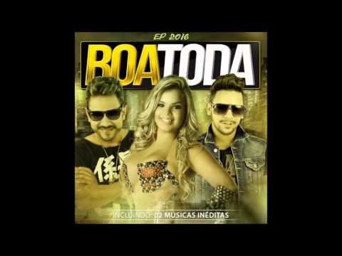 BANDA BOA TODA - EP 2016 | COMPLETO
