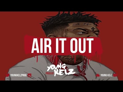 """21 Savage ft. RichTheKid & Migos Type Beat """"Air It Out"""" [Prod. By Young Kelz & Dennis]"""