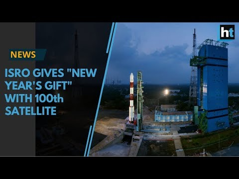 "ISRO gives ""New Year's gift"" with 100th satellite launch"
