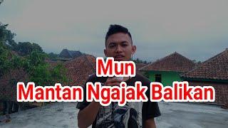Download Mp3 Mun Mantan Ngajak Balikan #sunda