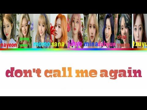 [SUB INDO] TWICE - 'DON'T CALL ME AGAIN'   /HAN/ROM/Indo   Color Coded Lyrics