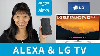 How to Setup Alexa with LG 4K Ultra HD Smart LED ThinQ TV