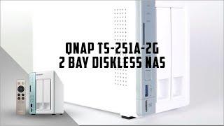 QNAP TS-251A-2G 2 Bay Diskless NAS Intel Celeron 1.6GHz Dual Core CPU 2GB RAM
