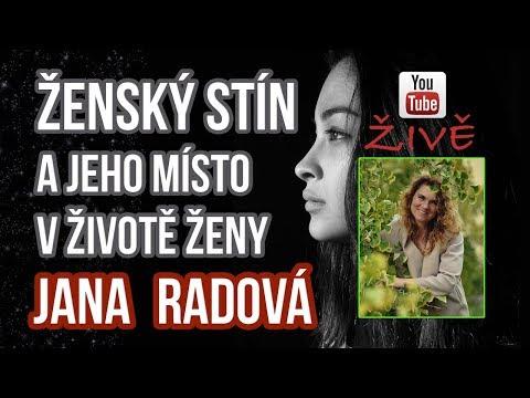 Jana Radová - Ženský stín a jeho místo v životě ženy