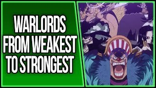 The Warlords Ranked From Weakest to Strongest | ONE PIECE THEORY | ワンピース
