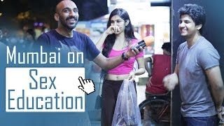 Mumbai on Sex Education
