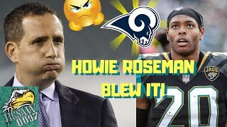 JALEN RAMSEY Goes To The RAMS?! HOWIE ROSEMAN Blew It!!