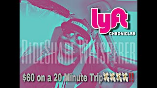 Lyft Driver Chronicles |How I Made $60 on 20 Minute Trip | Lyft Driver Training