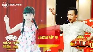 Thách thức danh hài 3   teaser tập 16 (gala 2): Trấn Thành thi tài nói nhanh như gió với bé Thanh Hà