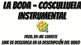 Instrumental Uso Libre || La Boda - Cosculluela || Prod. Mc Carrete