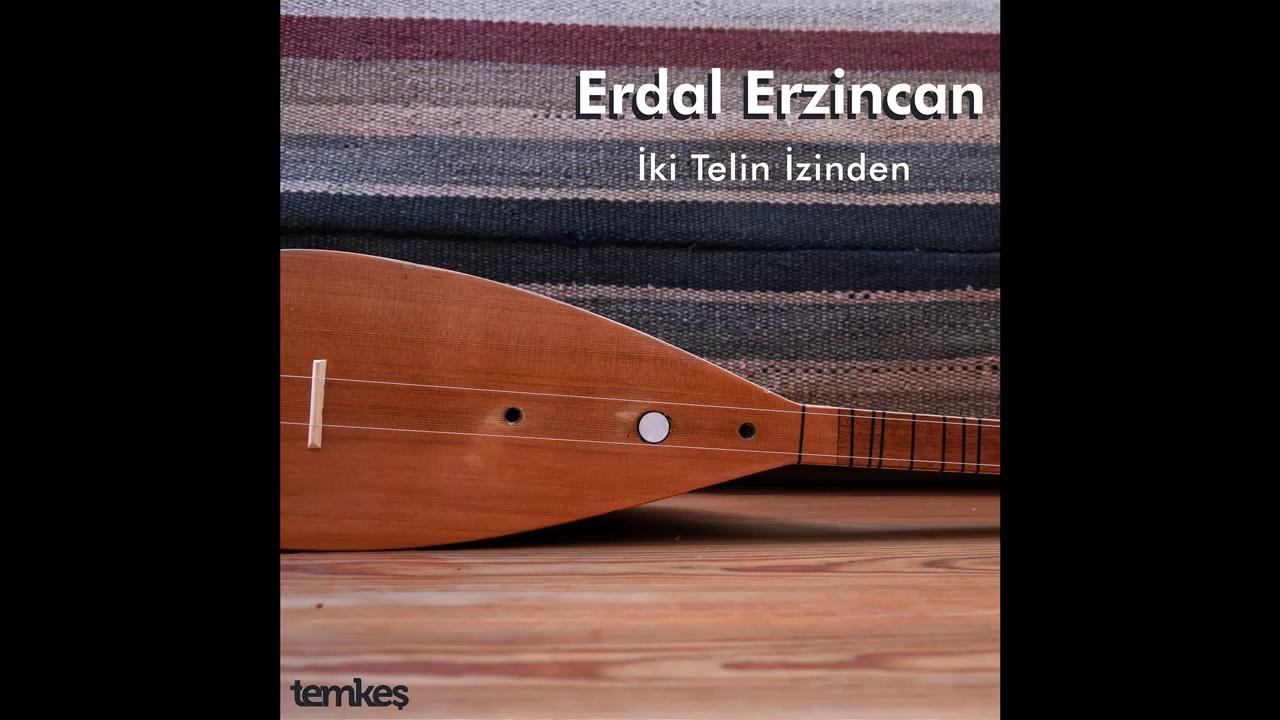 Erdal Erzincan - Ümit ve Asya [İki Telin İzinden © 2020 Temkeş Müzik]