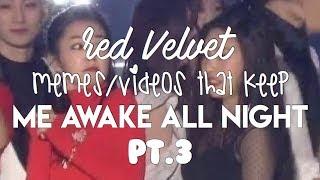 Cover images Red Velvet Memes/Videos That Keep Me Awake All Night Pt.3