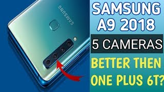 Samsung Galaxy A9 - 4 Camera Better Then One Plus 6T??🤔🤔