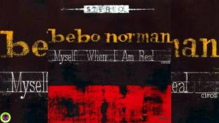 Watch Bebo Norman Just To Look At You video