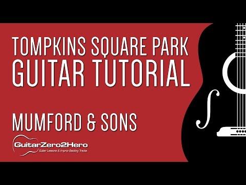 Tompkins Square Park - Mumford & Sons: Guitar Tutorial