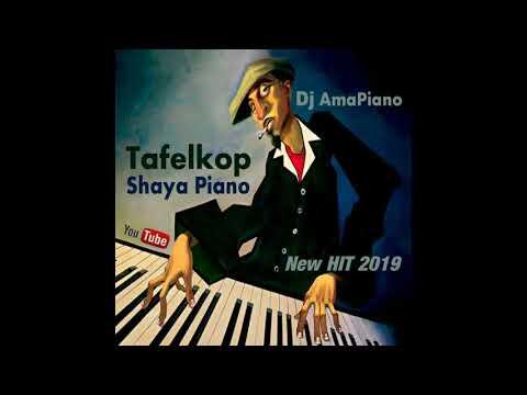 DJ AmaPiano - Tafelkop Shaya Piano (New Hit 2019)